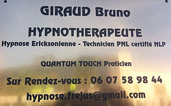 Bruno GIRAUD - Hypnothérapeute Fréjus 83600 - Hypnose ericksonienne Var 83 - Quantum Touch